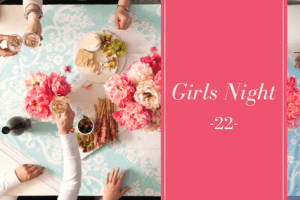Girls Night #22: Rest & Self-Care — how to actually do it!