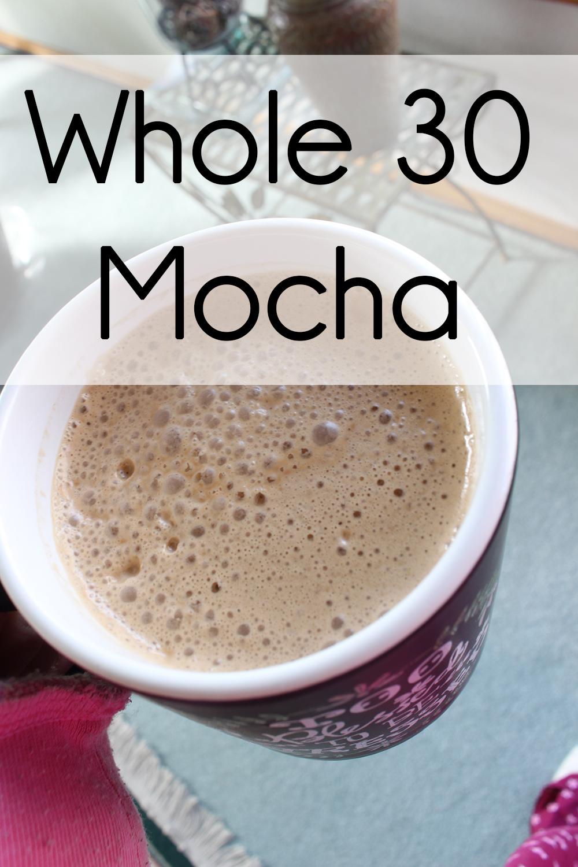 Whole 30 Mocha // stephanieorefice.net