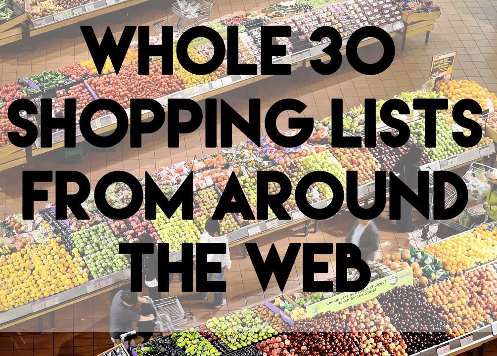 whole 30 shopping lists // stephanieorefice.net
