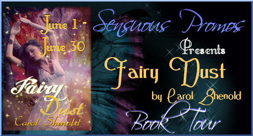 Sensuous Promo's Book Tour for Fairy Dust by Carol Shenold #fantasy #paranormal #romance