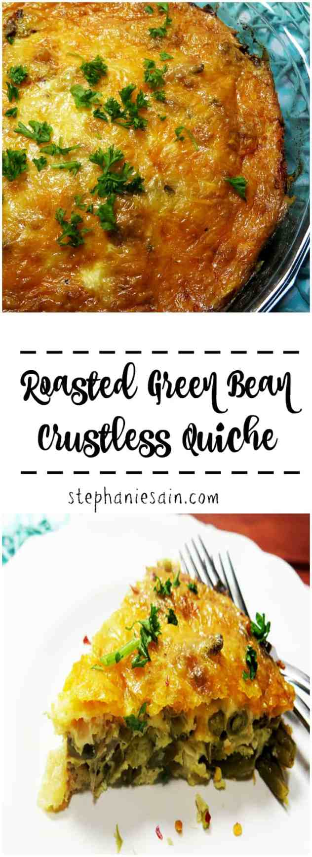 Roasted Green Bean Crustless Quiche is a tasty, healthy quiche that is perfect for brunch or dinner. Vegetarian and Gluten Free.