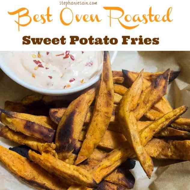 Best Oven Roasted Sweet Potato Fries