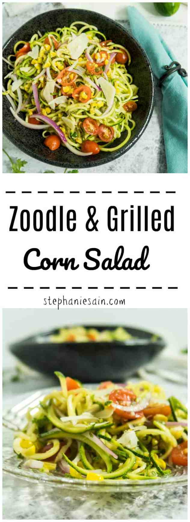Zoodle & Grilled Corn Salad is perfect summer salad. Zucchini noodles topped with grilled corn and dressed with a cilantro lime dressing. Vegan option and Gluten Free.