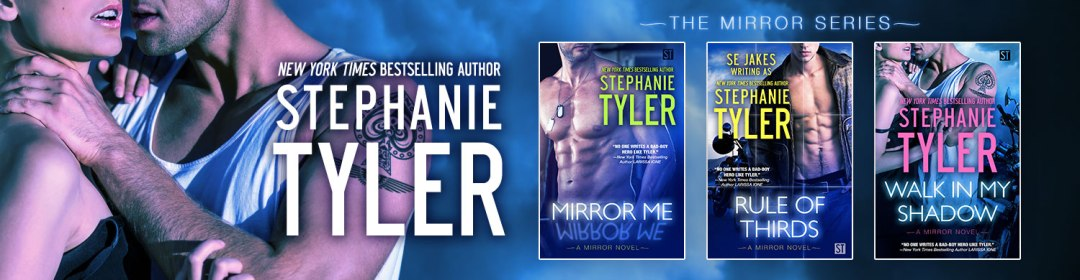 The Mirror Series by Stephanie Tyler