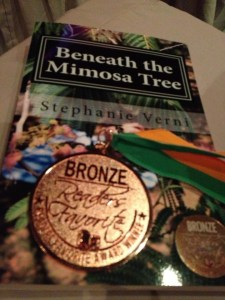 BENEATH THE MIMOSA TREE. I picked up the Bronze Medal last weekend in Miami at the Readers Favorite Awards Ceremony.