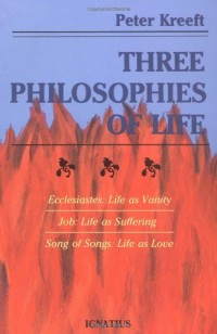 The cover of Kreeft's Three Philosophies of Life