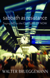 The cover of Brueggemann's Sabbath as Resistance