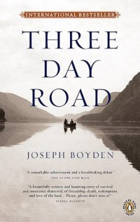 The cover of Boyden's Three Day Road
