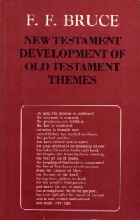 The cover of Bruce's New Testament Development of Old Testament Themes
