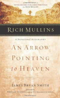 The cover of James Bryan Smith's An Arrow Pointing to Heaven