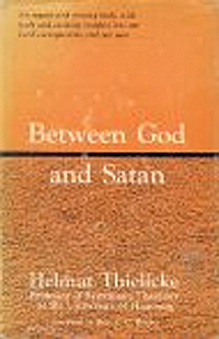 The cover of Thielicke's Between God and Satan