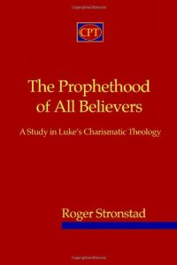 The cover of Stronstad's The Prophethood of All Believers