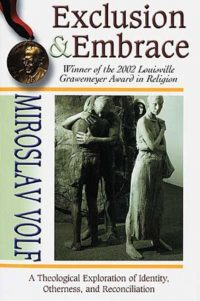 The cover of Volf's Exclusion and Embrace