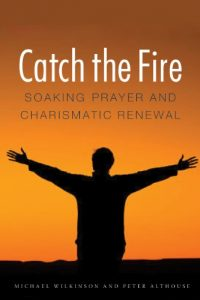 The cover of Wilkinson and Althouse's Catch the Fire