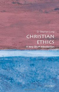 The cover of Long's Christian Ethics