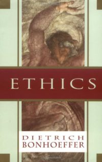 The cover of Bonhoeffer's Ethics