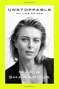 The cover of Sharapova's Unstoppable