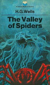 The cover of Wells' The Valley of Spiders