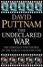 David Puttnam's The Undeclared War book