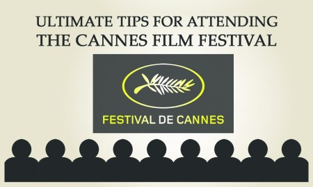 Ultimate tips Cannes Film Festival