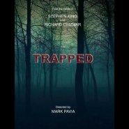 Trapped: Una película basada en una idea de Stephen King