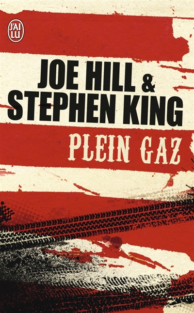 plein-gaz--stephenking-joehill--jailu--2015