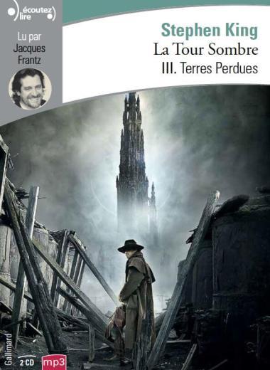 audio livre la tour sombre terres perdues gallimard