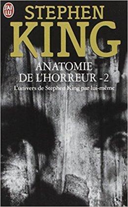 stephen king anatomie de l'horreur j'ai lu tome 2