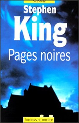 stephen king anatomie de l'horreur rocher pages noires