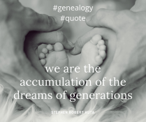 We are the accumulation of the dreams of generations, Quote, Stephen Robert Kuta
