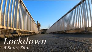 Lockdown 2021 - A Short Film