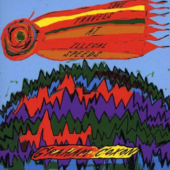 Graham Coxon Love Travels At Illegal Speeds (produced by Stephen Street)