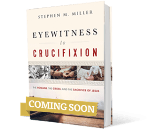 cover Eyewitness to Crucifixion by Stephen M. Miller
