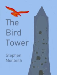 A young girl must learn to take care of her father's magical birds. http://www.lulu.com/shop/stephen-monteith/the-bird-tower/ebook/product-24385565.html
