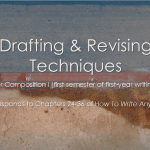 Drafting & Revising Techniques