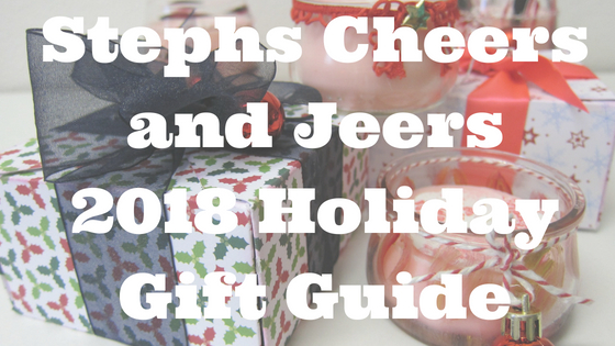 Stephs Cheers and Jeers Is Now Accepting Entries for Our 2018 Holiday Gift Guide