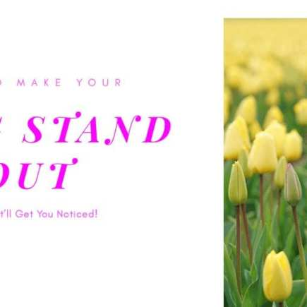 How To Make Your Blog Stand Out