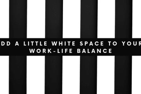 Find Work-Life Balance
