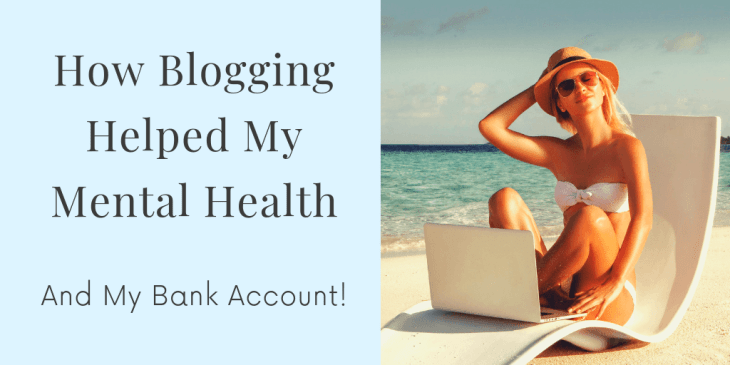 how blogging helped my mental health