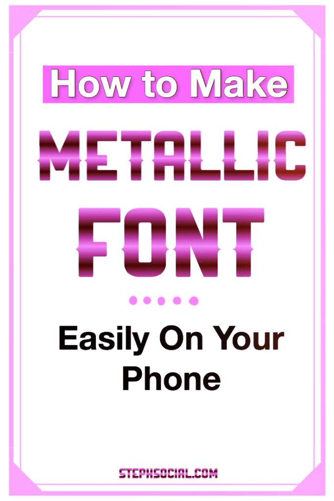 how to make metallic font