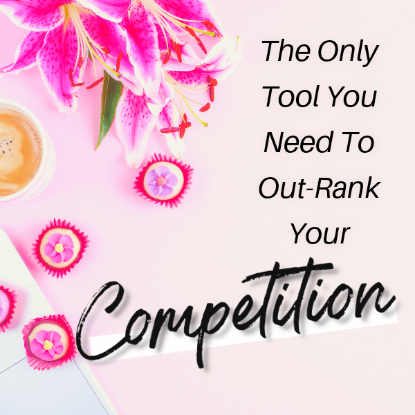 out-rank your competition keywords
