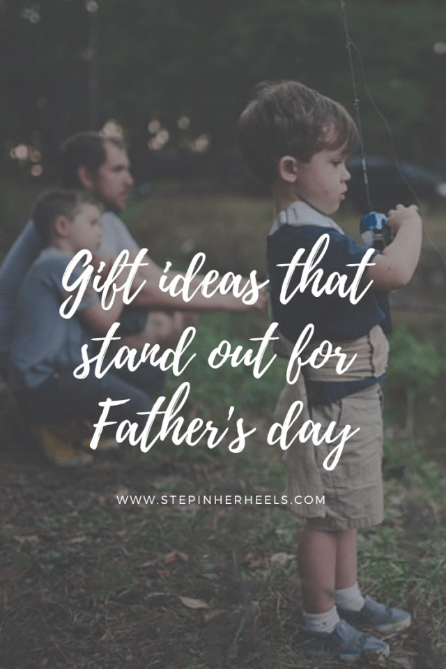 Gifts that stand out for Fathers day