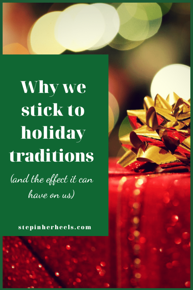 why we stick to holiday traditions