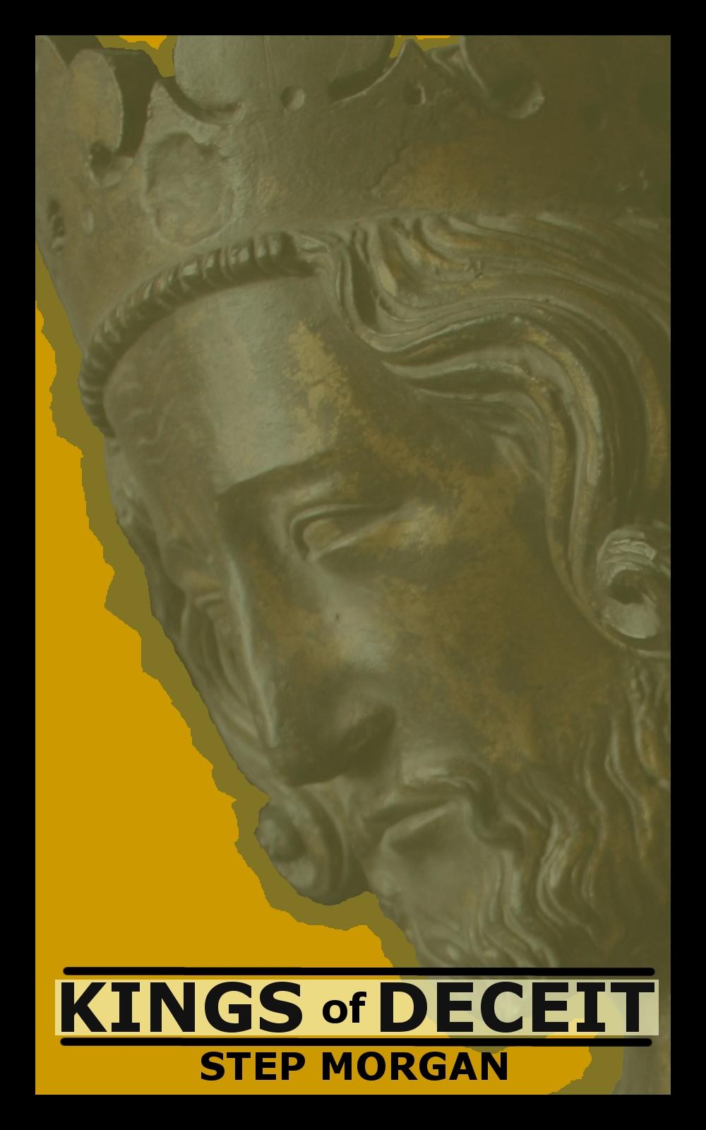 Kings of Deceit ebook by Step Morgan