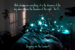 dreams are everything