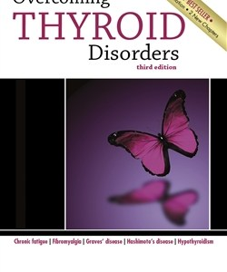 Overcoming Thyroid Disorders 3rd Edition