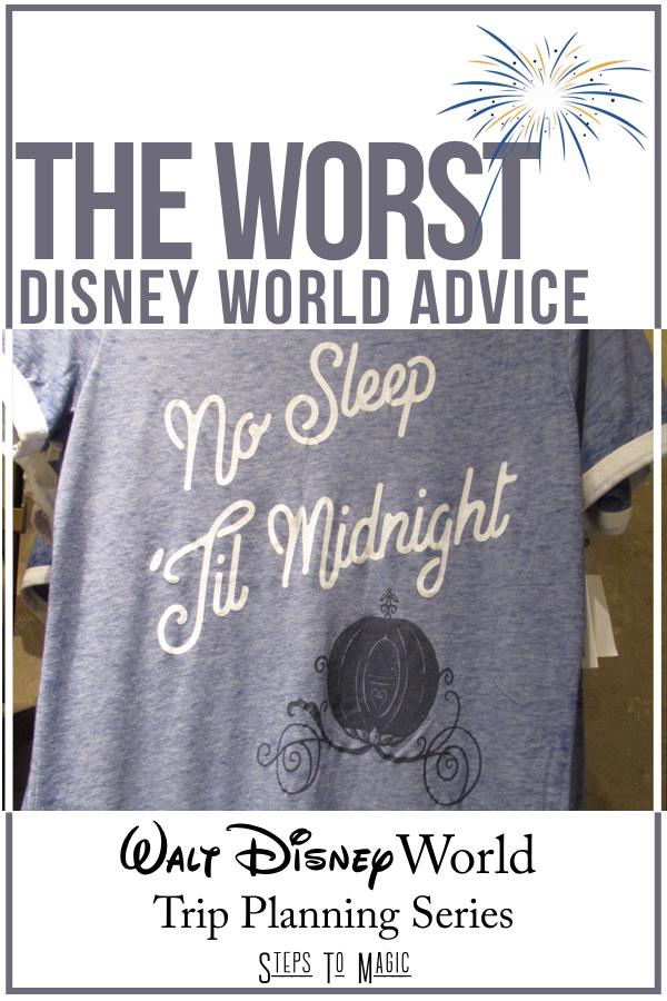 Worst Disney World Advice