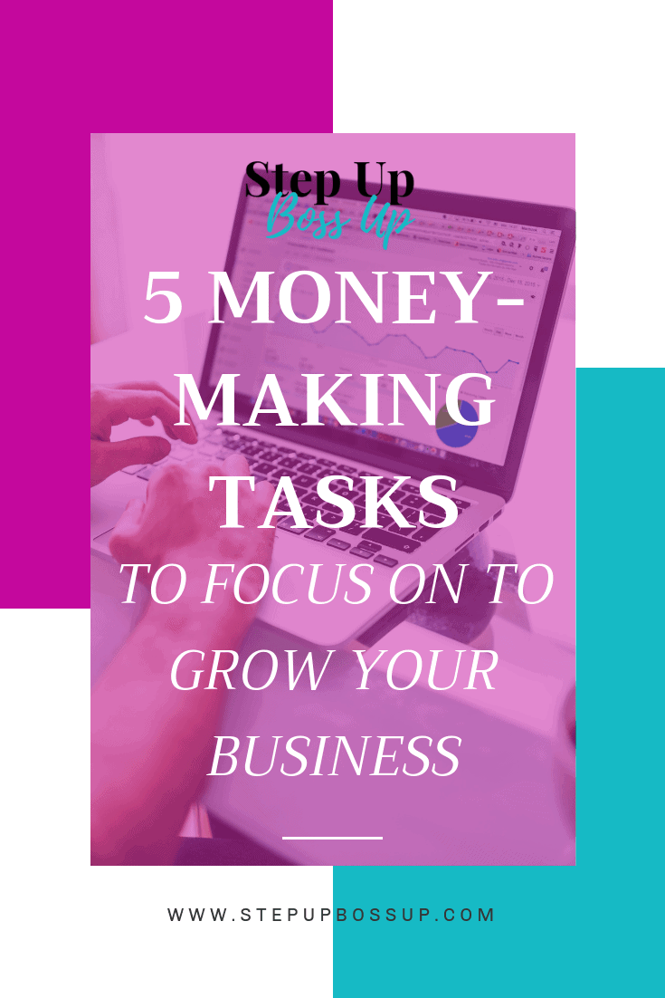 Money Making tasks to grow your business