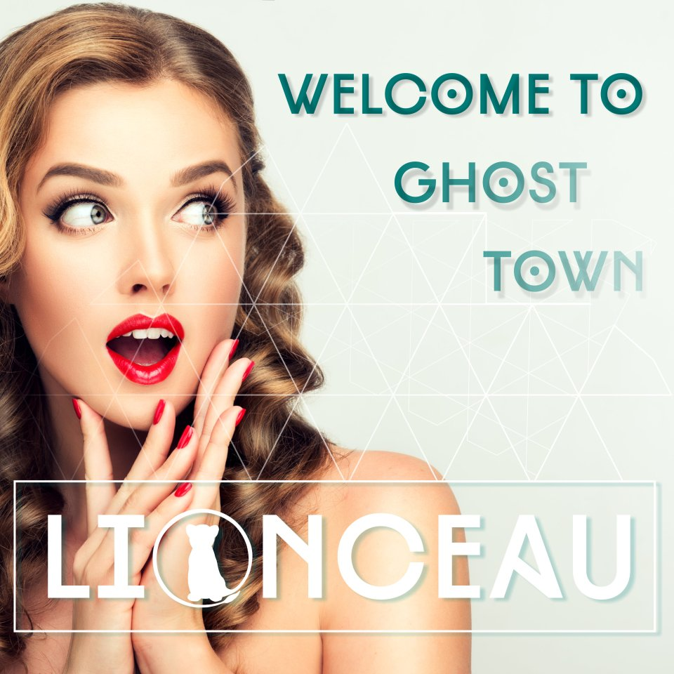 Lionceau - Ghost Town