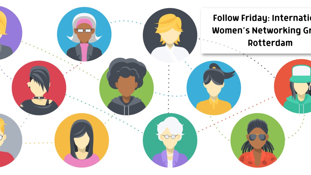 Follow Friday: International Women's Networking Group Rotterdam